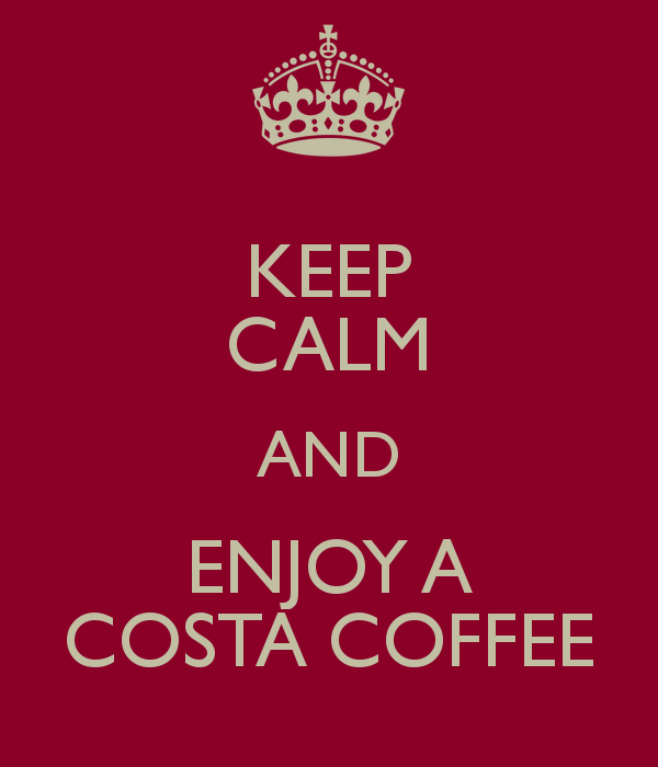 keep-calm-and-enjoy-a-costa-coffee